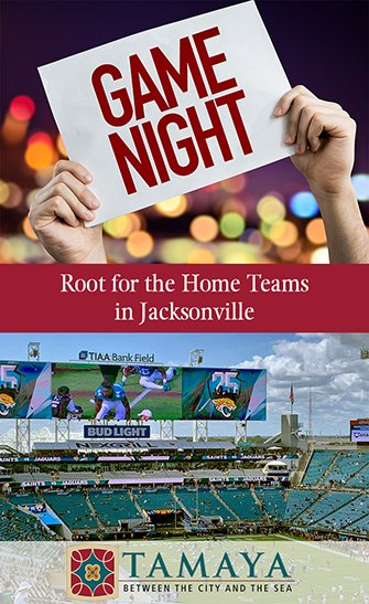 Root for the Home Teams in Jacksonville