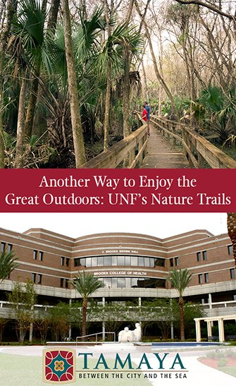 Another Way to Enjoy the Great Outdoors UNF Nature Trails
