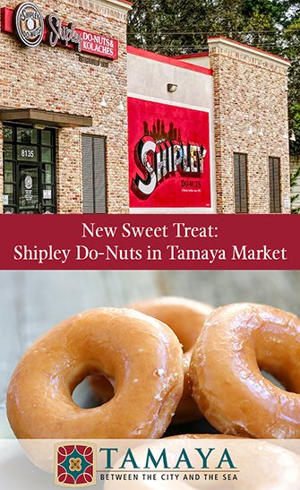 New Sweet Treat: Shipley Do-Nuts in Tamaya Market