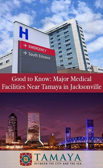 Good to Know Major Medical Facilities Near Tamaya